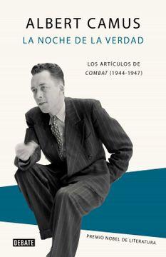 portada La Noche de la Verdad: Los Articulos de Combat (1944-1947)