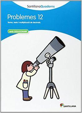 portada Santillana Quaderns Problemes 12 - 9788468014074 (libro en Catalán)
