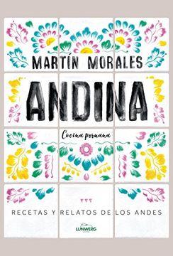 portada Andina: Cocina peruana. Recetas y relatos de los Andes (Gastronomía)