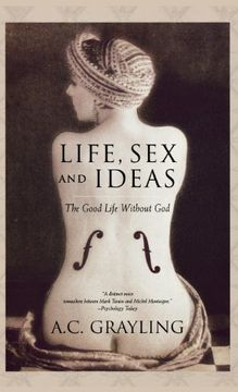 portada life, sex, and ideas: the good life without god
