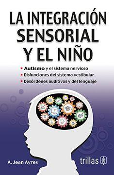 portada La Integracion Sensorial y el Nino. Auti
