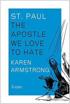 portada St. Paul: The Apostle we Love to Hate (Icons) (libro en Inglés)