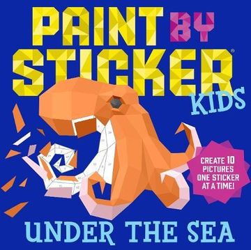 portada Paint by Sticker Kids: Under the Sea: Create 10 Pictures one Sticker at a Time! (libro en Inglés)