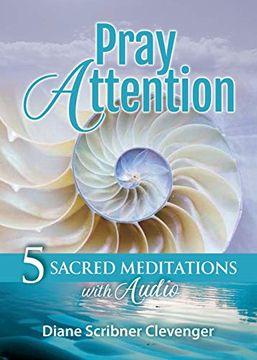 portada Pray Attention: 5 Sacred Meditations With Audio (libro en Inglés)