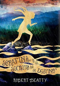 portada Serafina y el Secreto de su Destino