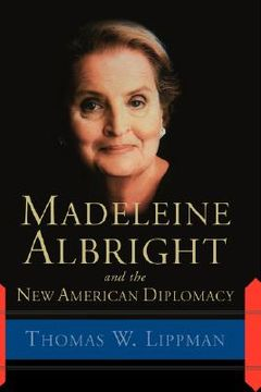 portada madeleine albright and the new american diplomacy