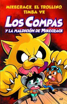 portada Los Compas y la Maldición de Mikecrack