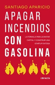 portada Apagar Incendios con Gasolina