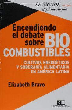 portada Encendiendo el Debate Sobre Biocombustibles