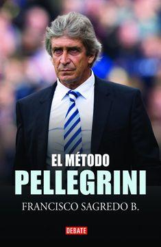 portada El Método Pellegrini (Biografías y Memorias)