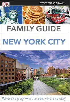 portada New York City. Eyewitness Travel Family Guide (DK Eyewitness Travel Guide)