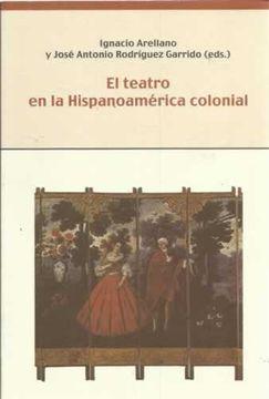 portada El teatro en la Hispanoamérica colonial