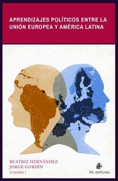 portada Aprendizajes Políticos Entre la Unión Europea y América Latina