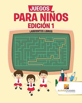 portada Juegos Para Niños Edición 1: Laberintos Libros