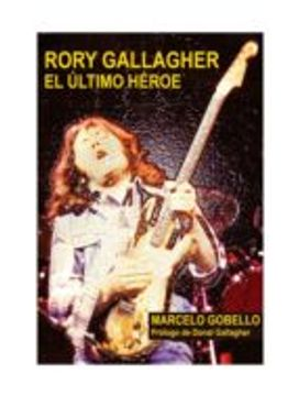 portada RORY GALLAGHER: EL ULTIMO HEROE (En papel)