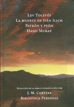 portada Muerte de Ivã¡ N Ilich, la - Patrã³N y Peã³N - Hadji Murat