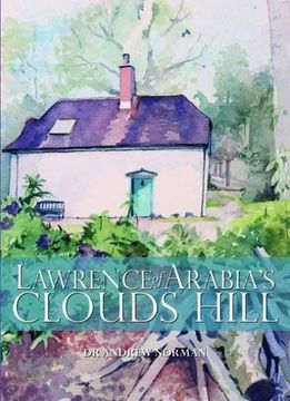 portada Lawrence of Arabia's Clouds Hill