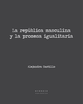 portada La República Masculina y la Promesa Igualitaria