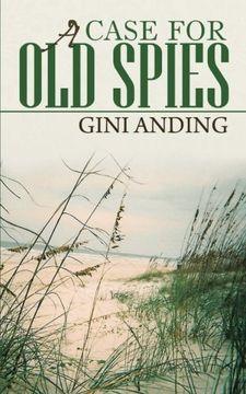 portada A Case for old Spies (libro en Inglés)