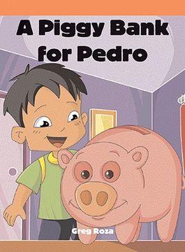 portada a piggy bank for pedro