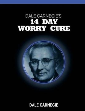 portada Dale Carnegie's 14 Day Worry Cure