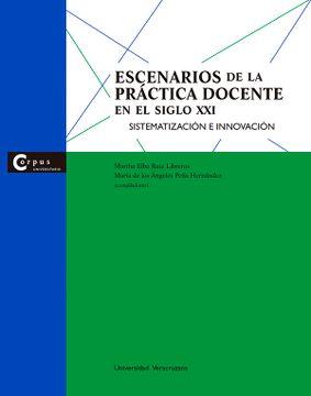 portada Escenarios de la Práctica Docente en el Siglo xxi