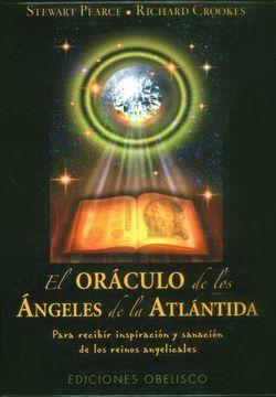 portada El Oráculo de los Ángeles de la Atlántida. Para Recibir Inspiración y Sanación de los Reinos Angelicales