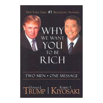 portada Why we Want you to be Rich: Two men   one Message (libro en inglés)