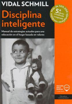 portada Disciplina Inteligente. Manual de Estrategias Actuales Para una Educacion en el Hogar Basada en Valores / 5 ed.