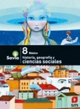 portada Texto Ciencias Sociales 8º Basico (Proyecto Savia) (Sm)