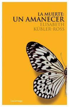 portada La Muerte: Un Amanecer cd (Biblioteca Elisabeth Kübler-Ross)