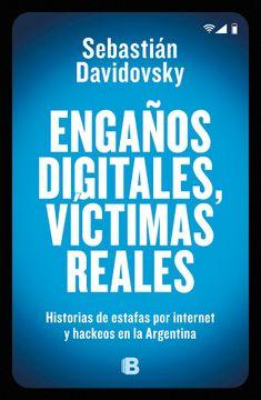portada Engaños Digitales, Victimas Reales