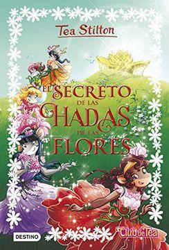 portada El Secreto de las Hadas de las Flores (Tea Stilton)