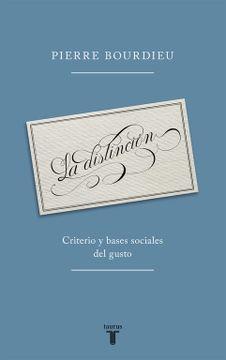 portada La Distinción: Criterio y Bases Sociales del Gusto