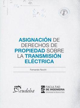 portada Asignacion de Derechos de Propiedad Sobre la Transmision Electrica