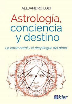 portada Astrologia, Conciencia y Destino