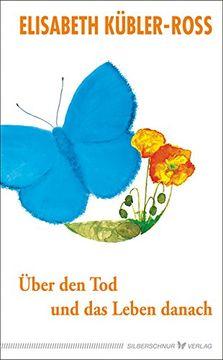 portada Über den tod und das Leben Danach: Jubiläumsausgabe (libro en Alemán)