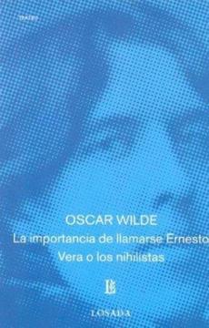 portada Importancia de Llamarse Ernesto -Vera o los Nihilistas -641-