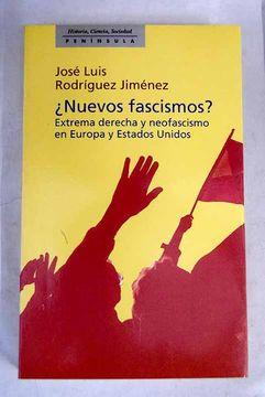 portada ¿Nuevos fascismos?: extrema derecha y neofascismo en Europa y Estados Unidos