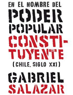 portada En el Nombre del Poder Popular Constituyente (Chile, Siglo Xxi)