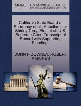 portada california state board of pharmacy et al., appellants, v. shirley terry, etc., et al. u.s. supreme court transcript of record with supporting pleading
