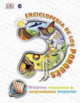 portada Enciclopedia de los Porques Brillantes Respuestas a Sorprendentes Preguntas