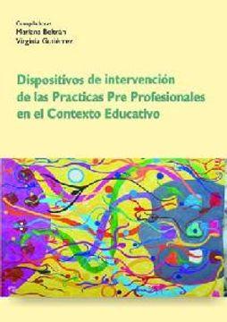 portada Dispositivos de Intervención de las Prácticas pre Profesionales en el Contexto Educativo.