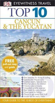 portada top 10 cancun & the yucatan.