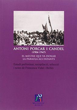 portada Antoni Porcar i Candel (1904-1947) (Fundació Càtedra Enric Soler i Godes)