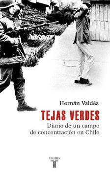 portada TejasVerdes. Diario de un Campo de Concentración en Chile