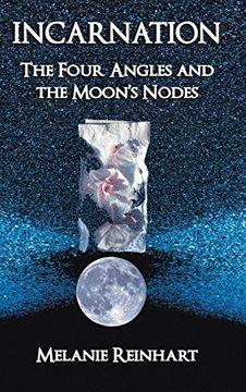 portada Incarnation: The Four Angles and the Moon's Nodes (libro en Inglés)