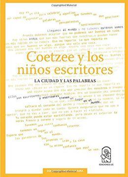 portada Coetzee y los Niños Escritores: La Ciudad y las Palabras