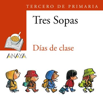 """portada Blíster  """" Días de Clase """"  3º de Primaria (Literatura Infantil (6-11 Años) - Plan Lector Tres Sopas (Castellano)) - 9788466747837 (libro en EspañolISBN: 8466747834 ISBN-13: 9788466 7478371 edición (25/10/2006) ANAYA INFANTIL Y JUVENIL)"""