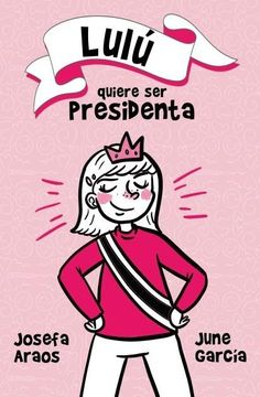 portada Lulú Quiere ser Presidenta